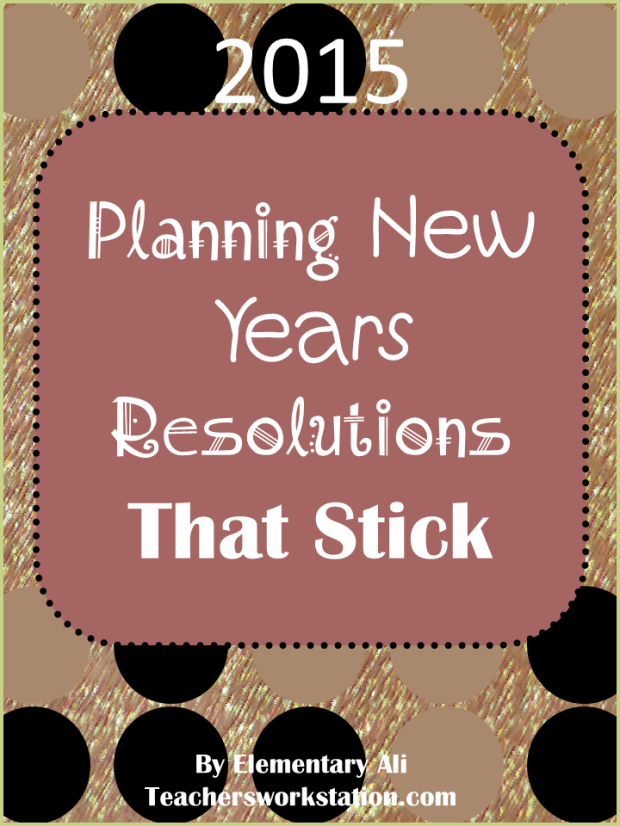 New Years Resolutions that Stick