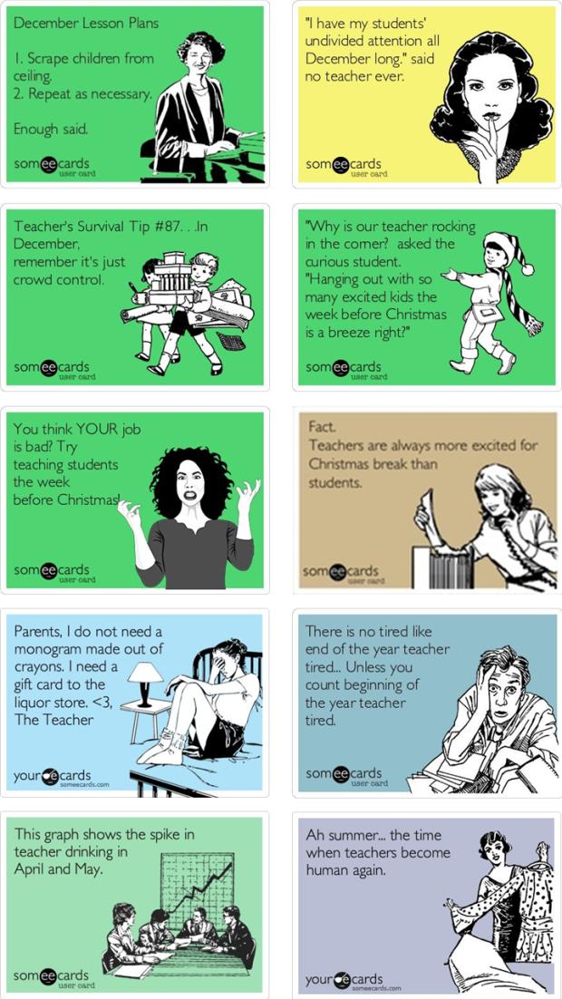 Teacher Memes Decemeber and End of Year Humor