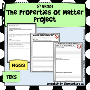 Properties of Matter Project