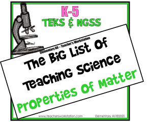 The Big List of Teaching Science - Properties of Matter